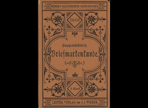 V. Suppantschitsch: Grundzüge der Briefmarkenkunde und des Briefmarkensammelns