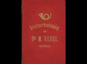 Dr. M. Vedel: Katalog aller officiellen Briefmarken ... (1887)