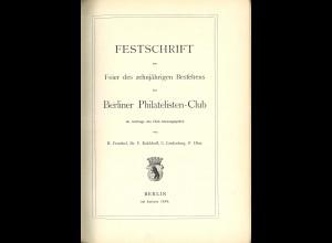 Festschrift zur Feier d. zehnjährigen Bestehens des Berliner Philatelisten-Club
