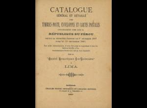 Catalogue Géneral en Détailé des Timbres-poste ...dans la Republique du Perou