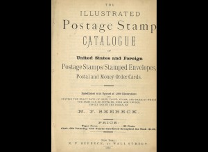 N. F. SeebeckThe Illustrated Postage Stamp Catalogue of United States ...