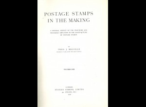 Fred J. Melville	Postage Stamps in the Making (Vol. 1, 1916)