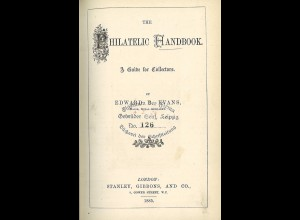 Edward B. Evans: The Philatelic Handbook & Guide for Collectors (+ Supplement)