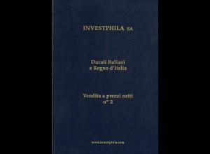 Investphila: Ducati Italiani e Regno d'Italia. Vendita a prezzi netti No. 2