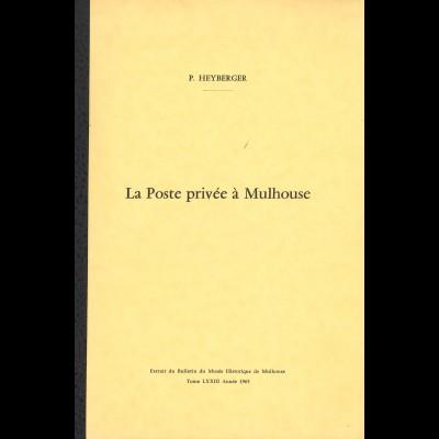 P. Heyberger: La Poste privée à Mulhouse (1965)