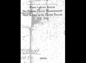 Benes / Tosnerova: Die Post im Ghetto Theresienstadt 1941-1945 (1996)