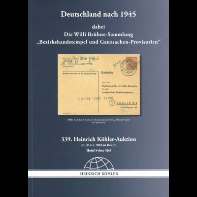 """339. Köhler-Auktion: Deutschland nach 1945 - Die Willi Brühne Sammlung"""" (2010)"""