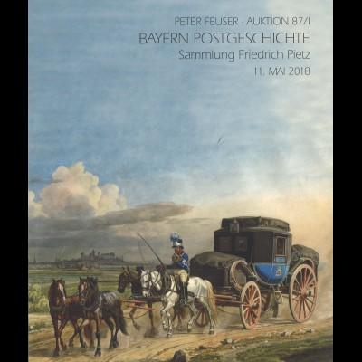 Peter Feuser-Auktion 87/1,11.5.2018: Bayern Postgeschichte