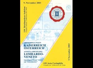 139. Corinphila-Auktion, 9.11.2003: : - Kaiserreich Österreich / Lombardo-Veneto