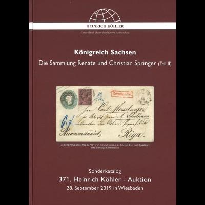 371. H.-Köhler-Auktion. Sept. 2019: Königreich Sachsen (II)
