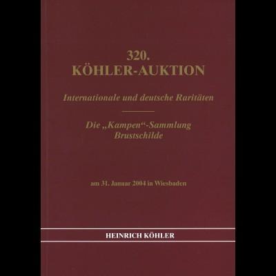 320. H.-Köhler-Auktion. Jan. 2004: Internationale und deutsche Raritäten
