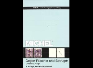 Christian E. Geigle: Gegen Fälscher und Betrüger (2. Auflage)