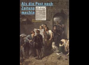 Beyrer/Dallmeier: Als die Post noch Zeeitung machte. Eine Pressegeschichte