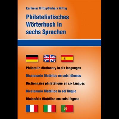 Philatelistisches Wörterverzeichnis in sechs Sprachen ...